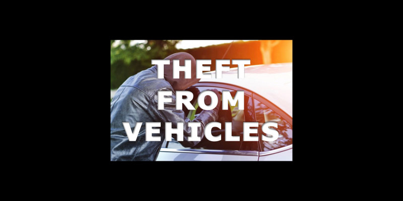 Image for Theft from Vehicles:  Request the Public's Assistance